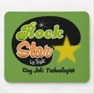 Rock Star By Night - Day Job Technologist Mousepad