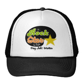Rock Star By Night - Day Job Waiter Cap