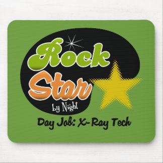 Rock Star By Night - Day Job X-Ray Tech Mouse Pads