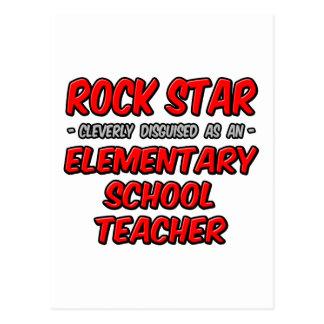 Rock Star...Elementary School Teacher Post Card