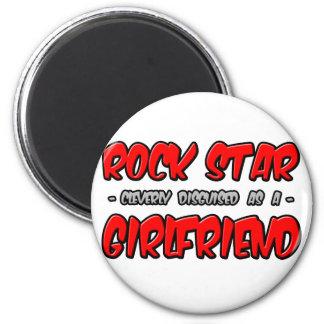 Rock Star...Girlfriend 6 Cm Round Magnet