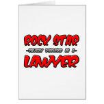 Rock Star...Lawyer Card