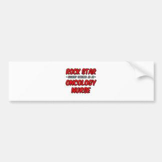 Rock Star...Oncology Nurse Bumper Stickers