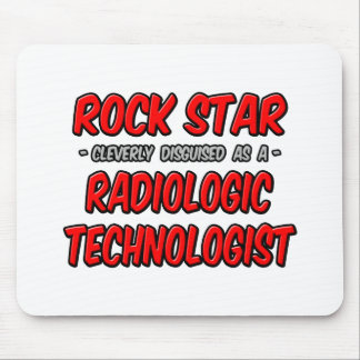 Rock Star .. Radiologic Technologist Mouse Pads
