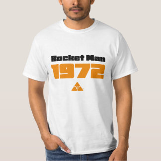 Rocket Man 1972 T Shirt