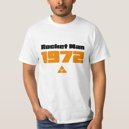 Rocket Man 1972 T Shirt