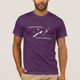 Rocket Science... T-Shirt