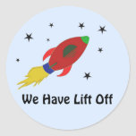Rocket Ship with Saying Round Sticker