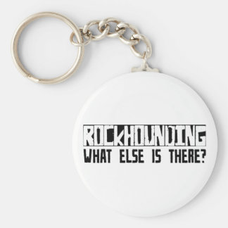 Rockhounding What Else Is There Key Chains