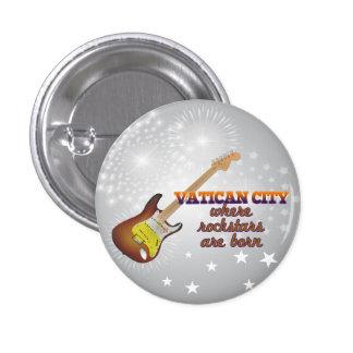 Rockstars are born in Vatican City Buttons