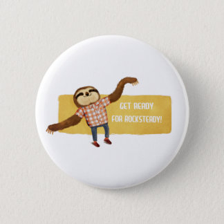 Rocksteady Sloth 6 Cm Round Badge