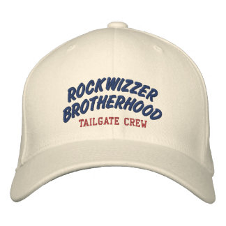 Rockwizzer Brotherhood Tailgate Crew hat 2 Embroidered Baseball Cap