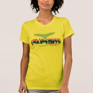 RODE THE HAWAIIAN tsunami 02.27.10 T-shirt