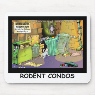 Rodent Condo Assn Funny Cartoon Gifts & Tees Mouse Pad