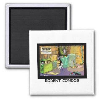Rodent Condo Assn Funny Cartoon Gifts & Tees Square Magnet