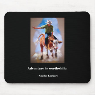 RODEO ART ADVENTURE SLOGAN MOUSE PAD