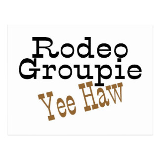Rodeo Groupie Yee Haw Post Cards