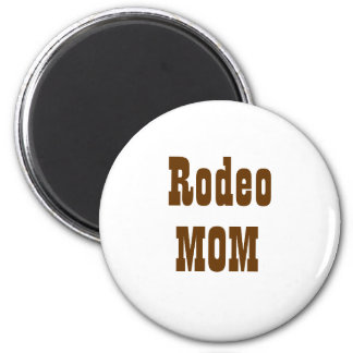 Rodeo, MOM Magnets