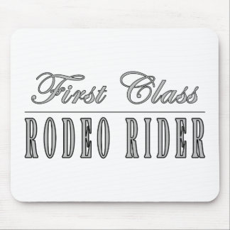 Rodeo Riders : First Class Rodeo Rider Mousepad