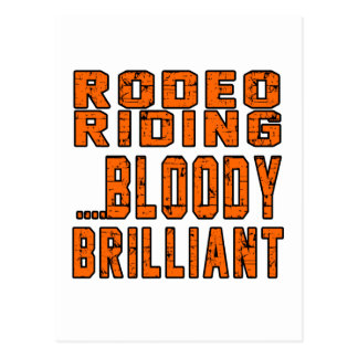 Rodeo Riding Bloody Brilliant Postcard