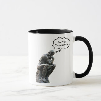 Rodin's Thinker - Add Your Custom Thought Mug