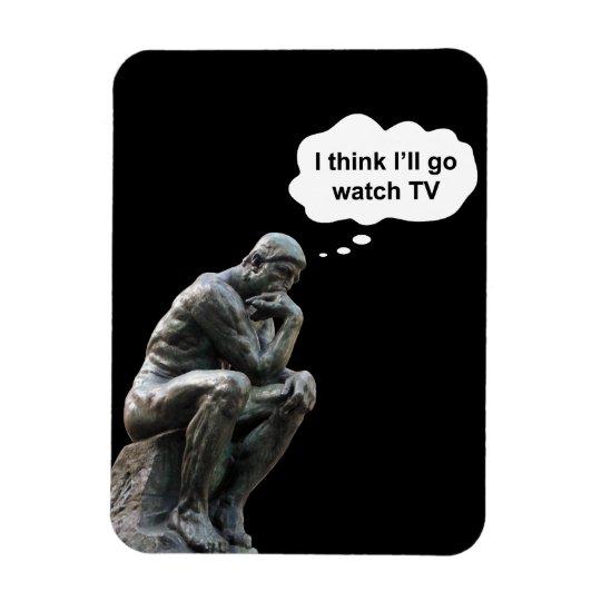 Rodin's Thinker Statue - I Think I'll Go Watch TV Rectangular Photo Magnet