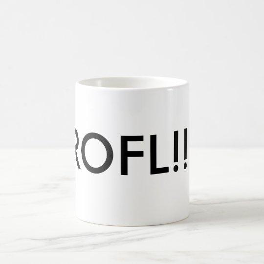 ROFL!!! COFFEE MUG