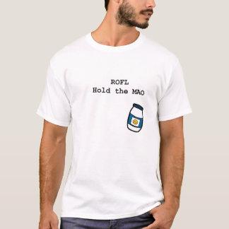 ROFL hold the MAO T-Shirt