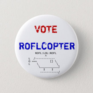 roflcopter, VOTE, ROFLCOPTER 6 Cm Round Badge