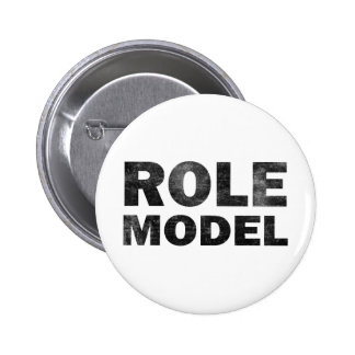 Role Model Pinback Button