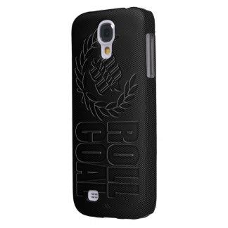 ROLL COAL Phone Case Galaxy S4 Case