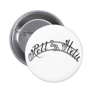 Roll-LA-Holic Button
