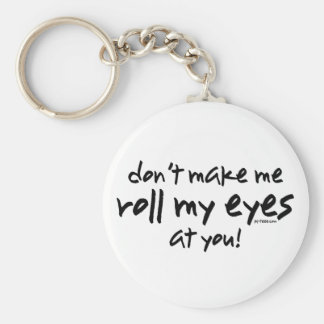 Roll My Eyes Basic Round Button Key Ring