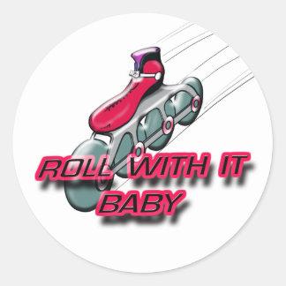 Roll With It, Baby Round Sticker