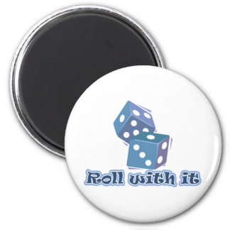 Roll with it - Dice Games 6 Cm Round Magnet