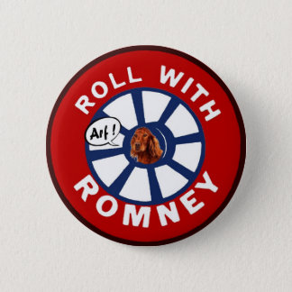 Roll with Mitt Romney 6 Cm Round Badge