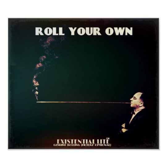ROLL YOUR OWN LENGTH POSTER