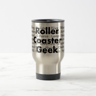 Roller Coaster Geek Travel Mug