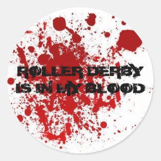 ROLLER DERBY IS IN MY BLOOD ROUND STICKER