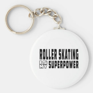 Roller Skating is my superpower Basic Round Button Key Ring