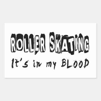 Roller Skating It's in my blood Rectangular Sticker