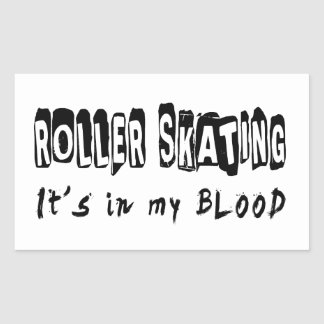 Roller Skating It's in my blood Sticker