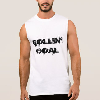 Rollin' Coal Sleeveless Shirt
