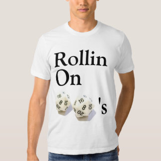 Rollin on 20's t shirt