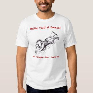 Rollin' Troll of Fremont Tee Shirts