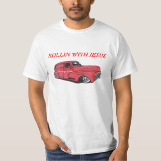 Rollin with Jesus T-Shirt