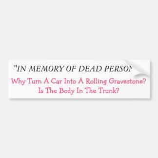 Rolling Memorial Bumper Sticker