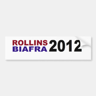 ROLLINS / BIAFRA in 2012 Bumper Sticker
