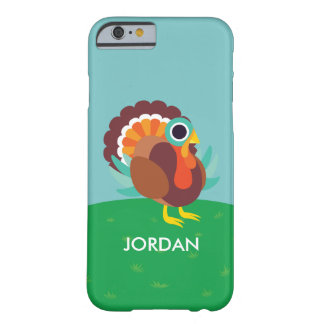 Rollo the Turkey Barely There iPhone 6 Case