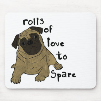Rolls of Love to Spare. Mouse Pad